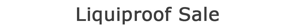 Liquiproof Sale
